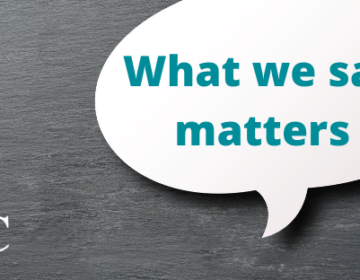 What we say matters in speech bubble